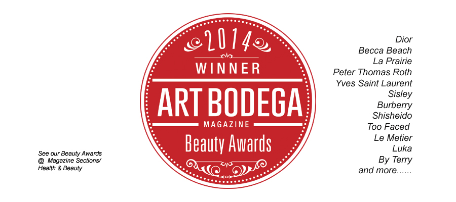 ART BODEGA MAGAZINE BEAUTY AWARDS 2014